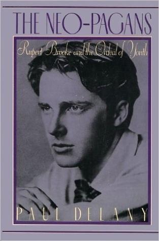 The Neo-Pagans: Rupert Brooke and the Ordeal of Youth Descargar libros electrónicos gratuitos de eBay