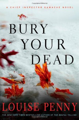 Book Review: Louise Penny's Bury Your Dead