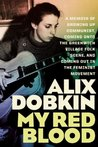 My Red Blood by Alix Dobkin