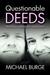 Questionable Deeds: Making ...