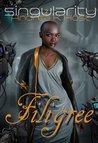 The Singularity Game: Filigree
