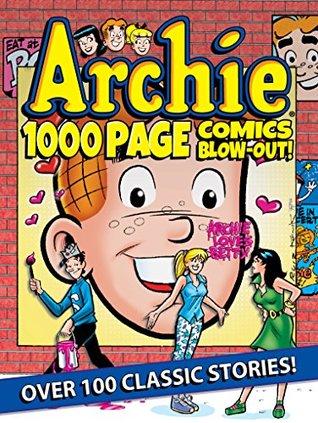 Archie 1000 Page Comics BLOW-OUT! (Archie 1000 Page Digests)