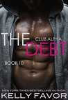 The Debt 10 by Kelly Favor