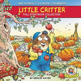 Little Critter Fall Storybook Collection: 7 Classic Stories