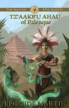 The Mayan Red Queen: Tz'aakb'u Ahau of Palenque