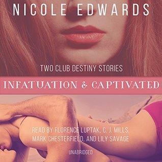 Infatuation & Captivated