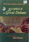 Scopes II - The Great Debate