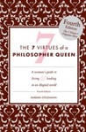 The 7 Virtues of a Philosopher Queen