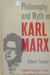 Philosophy and Myth in Karl Marx by Robert C. Tucker