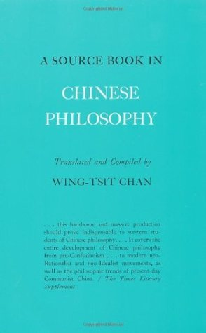 A Source Book in Chinese Philosophy (Princeton Paperbacks)