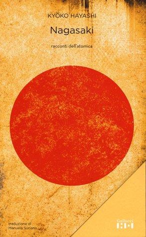 Nagasaki. Racconti dell'atomica