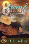 8 Second Decision (Silver Star Ranch, #1)