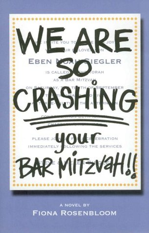 We Are SO Crashing Your Bar Mitzvah! Descargue libros completos gratis en línea