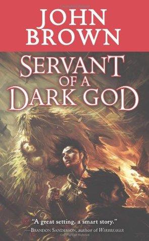Servant of a Dark God by John D. Brown