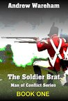The Soldier Brat (Man of Conflict #1)