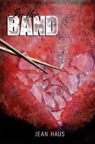 In the Band (Luminescent Juliet, #1)