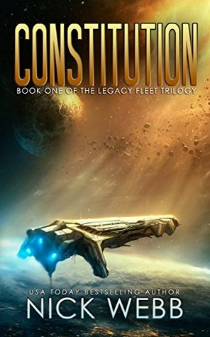 Constitution (Legacy Fleet Trilogy, #1)