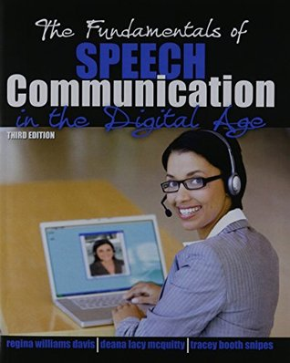 The Fundamentals of Speech Communication in the Digital Age