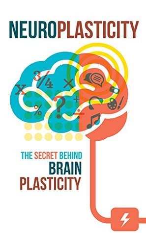 neuroplasticity-the-secret-behind-brain-plasticity