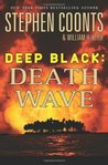 Death Wave (Deep Black, #9)