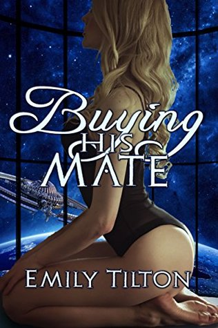 Buying His Mate (Beyond the Institute: The Future of Correction, #4)