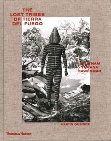 The Lost Tribes of Tierra del Fuego: Selk'nam, Yamana, Kawésqar