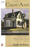 The Cape Ann (Contemporary American Fiction)