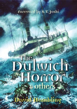 The Dulwich Horror and Others