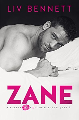 ZANE (Pleasure Extraordinaire, #1) by Liv Bennett