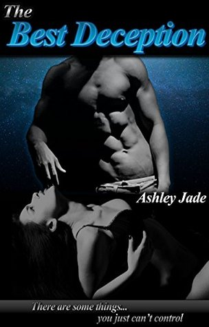 The Best Deception by Ashley Jade