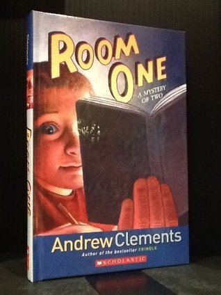 Room one a mystery or two by andrew clements publicscrutiny Gallery