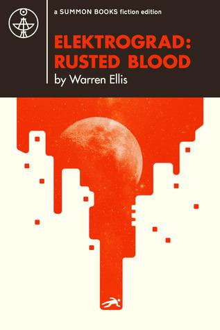ELEKTROGRAD by Warren Ellis