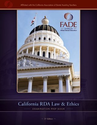 The California RDA Law and Ethics Examination Prep Book - 3rd Edition