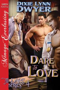 Dare to Love (The Dare, #4)