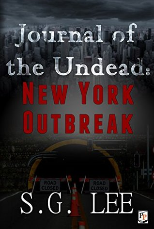 Descargar Journal of the undead: new york outbreak epub gratis online S.G. Lee
