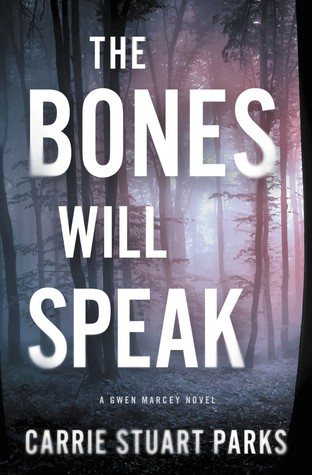 The Bones Will Speak (Gwen Marcey #2)