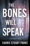The Bones Will Speak (Gwen Marcey #2)