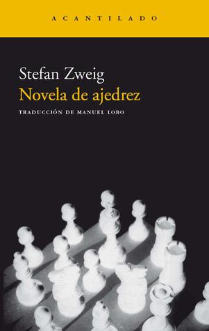 Novela de ajedrez by Stefan Zweig