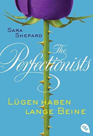 The Perfectionists - Lügen haben lange Beine: Band 1