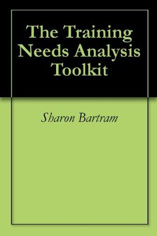 The Training Needs Analysis Toolkit