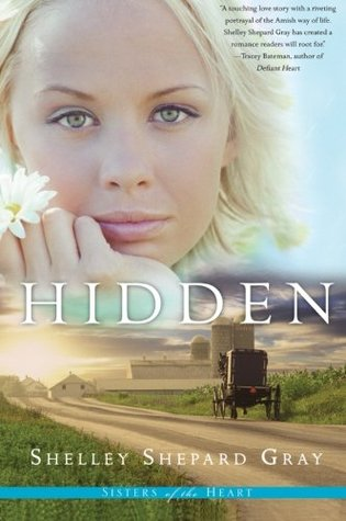 Hidden by Shelley Shepard Gray