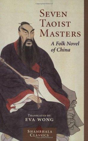 Seven Taoist Masters by Eva Wong