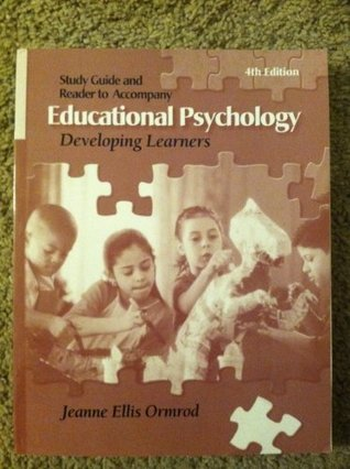 Study Guide and Reader to Accompany Educational Psychology: Developing Learners [with CD]