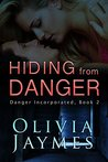 Hiding From Danger (Danger Incorporated #2)
