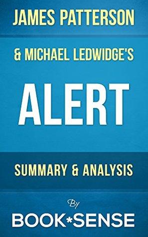 Alert: by James Patterson & Michael Ledwidge | Summary & Analysis