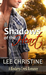 Shadows of the Heart (A Bindarra Creek Romance #2) by Lee Christine