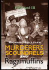 Murderers, Scoundrels and Ragamuffins (The First Ward, #3)
