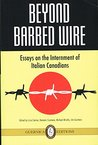 Beyond Barbed Wire Essays on the Interment of Italian Canadians