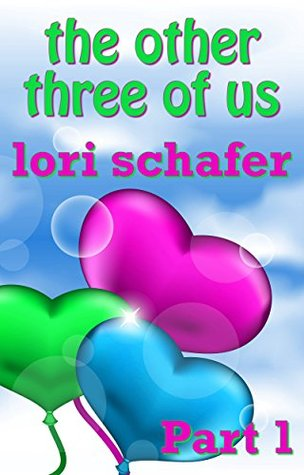 The Other Three of Us: Where Erotic Fantasy Meets Reality - Part 1 of 2