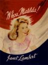 Whoa Matilda by Janet Lambert